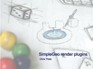 SimpleGeo  render  plugins