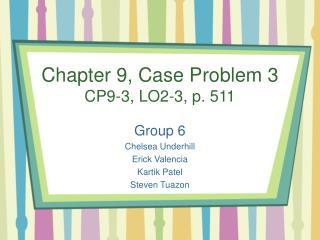Chapter 9, Case Problem 3 CP9-3, LO2-3, p. 511