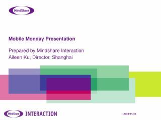 Mobile Monday Presentation