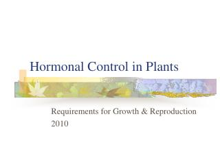 Hormonal Control in Plants