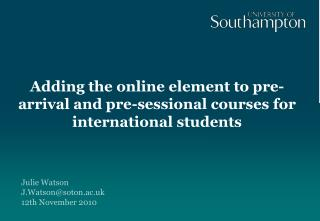 Adding the online element to pre-arrival and pre-sessional courses for international students