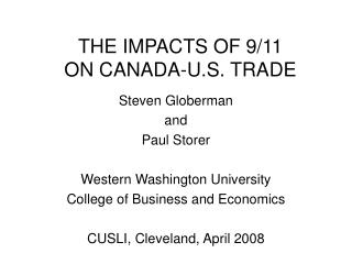 THE IMPACTS OF 9/11  ON CANADA-U.S. TRADE