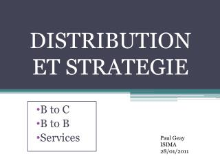 DISTRIBUTION ET STRATEGIE