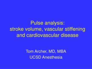 Pulse analysis:  stroke volume, vascular stiffening  and cardiovascular disease