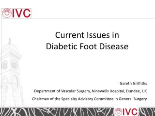 Current Issues in  Diabetic Foot Disease