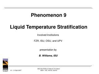 Phenomenon 9 Liquid Temperature Stratification