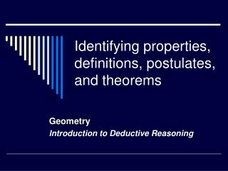Identifying properties, definitions, postulates, and theorems