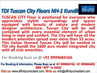 TDI Tuscan City Floors NH-1 Kundli @ 09999684166