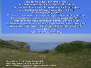 Texto: Marcos 2, 1-12. Tiempo Ordinario 7–B- Comentarios y presentación: M.Asun Gutiérrez.