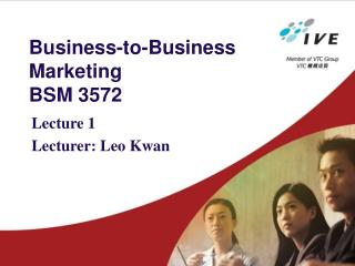 Business-to-Business Marketing BSM 3572