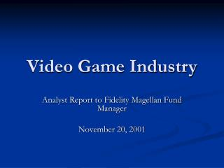 Video Game Industry