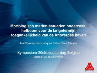 Jan Blomme/Jean-Jacques Peters/Yves Plancke Symposium 20ste verjaardag Belgica