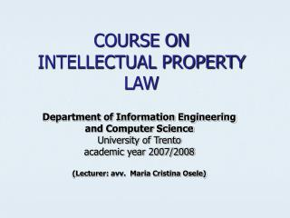 COURSE ON  INTELLECTUAL PROPERTY LAW