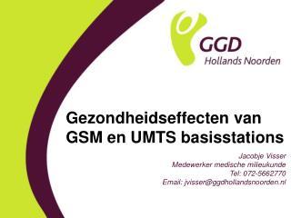 Gezondheidseffecten van GSM en UMTS basisstations