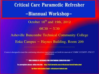 Critical Care Paramedic Refresher  -Biannual Workshop-