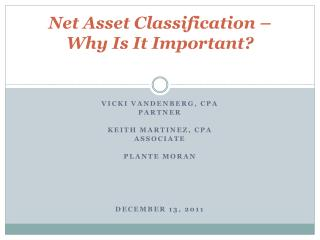 Net Asset Classification � Why Is It Important?