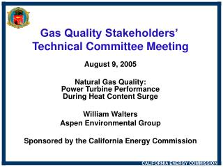 Gas Quality Stakeholders�  Technical Committee Meeting