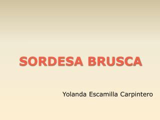 SORDESA BRUSCA
