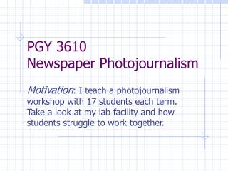 PGY 3610  Newspaper Photojournalism
