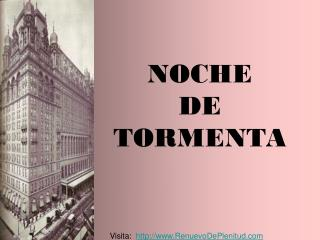 NOCHE DE TORMENTA