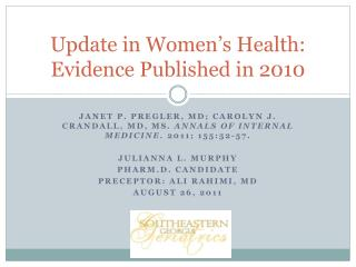 Update in Women's Health: Evidence Published in 2010