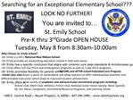 St. Emily School  Pre-K thru 3rd Grade OPEN HOUSE Tuesday, May 8 from 8:30am-10:00am