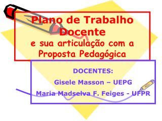 Plano de Trabalho Docente e sua articulação com a Proposta Pedagógica
