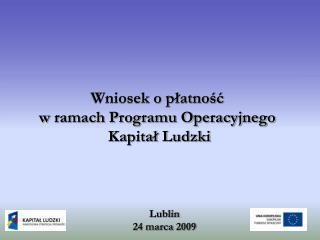 Lublin 24 marca 2009