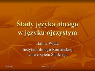 Ślady języka obcego  w języku ojczystym