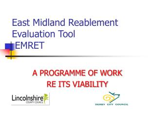 East Midland Reablement Evaluation Tool   EMRET