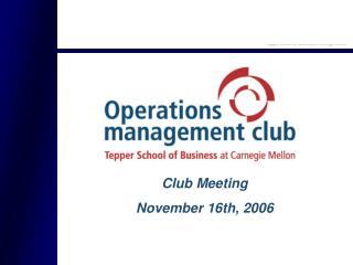 Club Meeting November 16th, 2006