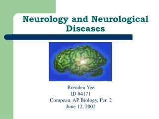 Neurology and Neurological Diseases