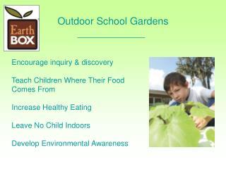 Outdoor School Gardens
