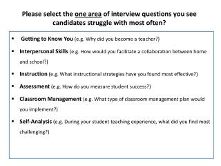 Please  select the  one area  of interview questions you see candidates struggle with most often?