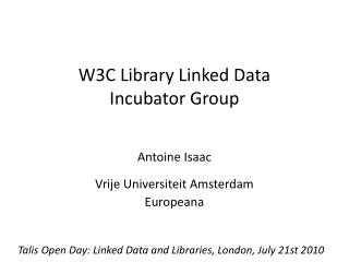 W3C Library Linked Data Incubator Group