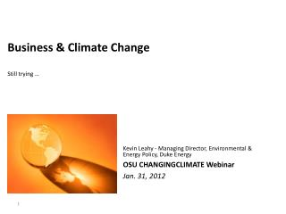 Business & Climate Change Still trying  …