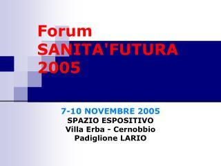 Forum SANITA'FUTURA 2005