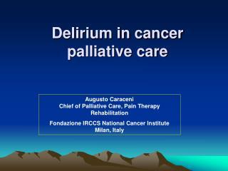 Delirium in cancer palliative care