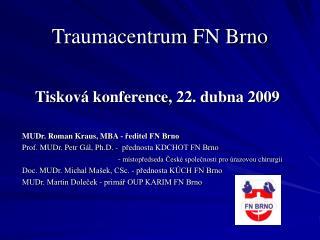 Traumacentrum FN Brno