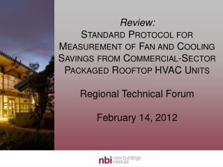 RTU Savings/ MWa –  NPCC 6 th Power Plan
