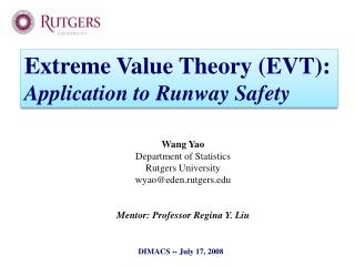 Wang Yao Department of Statistics Rutgers University wyao@eden.rutgers