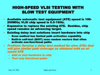 HIGH-SPEED VLSI TESTING WITH SLOW TEST EQUIPMENT