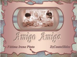 Fátima Irene Pinto                  ZzCoutoSlides