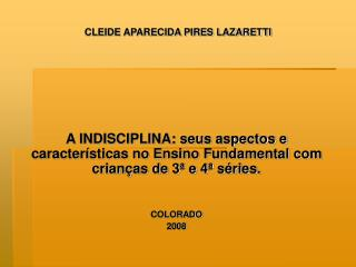 CLEIDE APARECIDA PIRES LAZARETTI