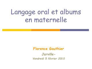 Langage oral et albums  en maternelle