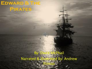 Edward & The  Pirates