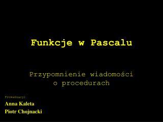Funkcje w Pascalu
