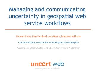 Managing and communicating uncertainty in geospatial web service workflows