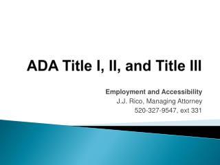 ADA Title I, II, and Title III