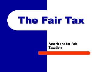The Fair Tax